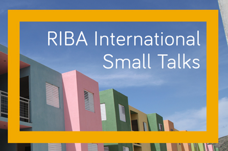 RIBA_international_small_talks